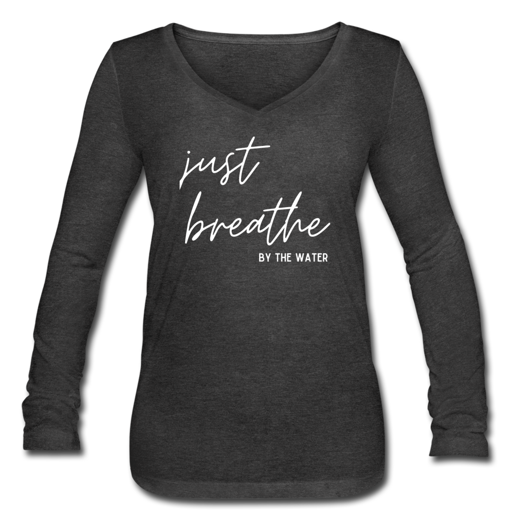Just Breathe by the Water-Women's Long Sleeve T - deep heather
