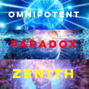 Omnipotent Paradox Zenith Projects