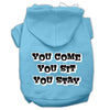 Doggy Stylz Dog-products Pet Apparel Baby Blue / Extra Small You Come, You Sit, You Stay Screen Print Pet Hoodies Size
