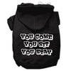 Doggy Stylz Dog-products Pet Apparel Black / XXXL You Come, You Sit, You Stay Screen Print Pet Hoodies Size