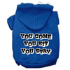 Doggy Stylz Dog-products Pet Apparel Blue / XXXL You Come, You Sit, You Stay Screen Print Pet Hoodies Size