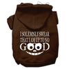 Doggy Stylz Dog-products New Pet Products Brown / Small Up To No Good Screen Print Pet Hoodies Size