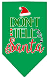 Doggy Stylz Dog-products New Emerald Green / Small Don't Tell Santa Screen Print Bandana