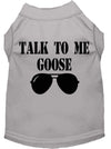 Doggy Stylz Dog-products New Grey / Extra Large Talk To Me Goose Screen Print Dog Shirt