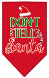 Doggy Stylz Dog-products New Red / Small Don't Tell Santa Screen Print Bandana