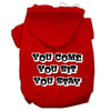 Doggy Stylz Dog-products Pet Apparel Red / XXXL You Come, You Sit, You Stay Screen Print Pet Hoodies Size