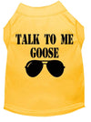 Doggy Stylz Dog-products New Yellow / XXXL Talk To Me Goose Screen Print Dog Shirt
