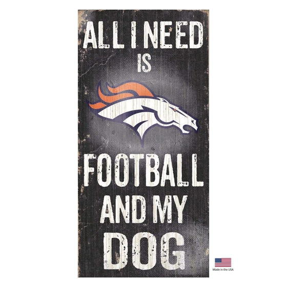 Fan Creations Dog-products NFL Denver Broncos Distressed Football And My Dog Sign