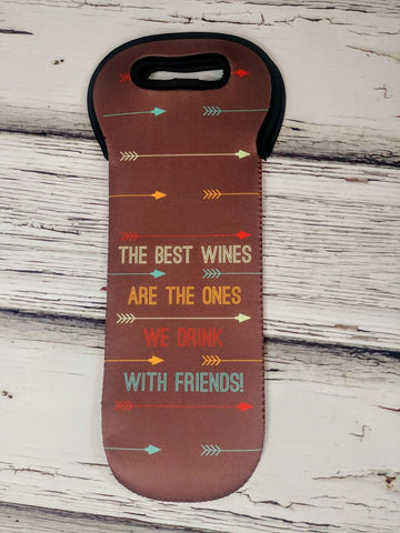 """Wine with Friends"" Wine bottle holder"