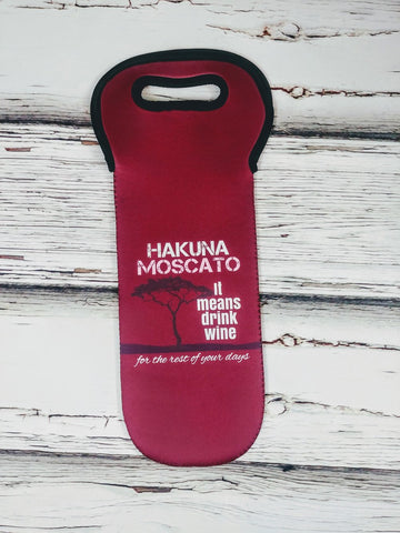 """Hakuna Moscato"" Wine Bottle Holder"