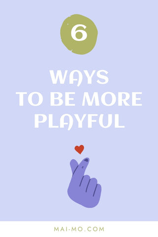 Pin blog post how to be more playful