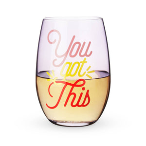 'You Got This' Stemless Wine Glass