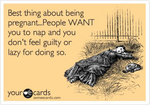 Best thing about pregnancy is naps