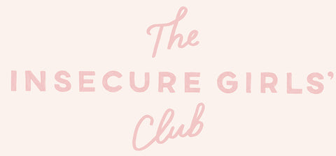 the insecure girls' club