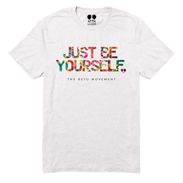 Just Be Yourself - The BEYU Movement  - 2