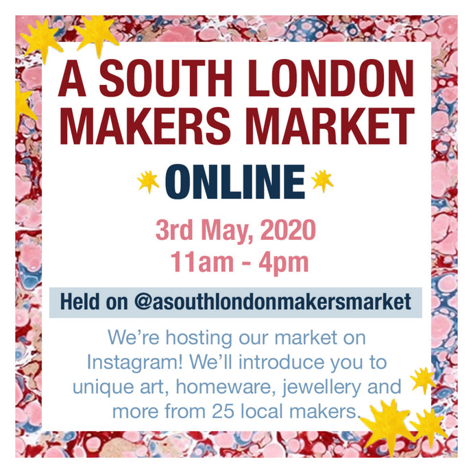 A South London Makers Market (Online!)  New Product Launch