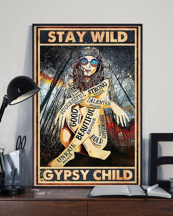 Stay Wild Gypsy Child Poster