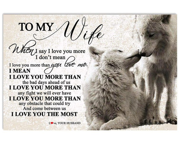 To My Wife-I Love You The Most Horizontal Poster