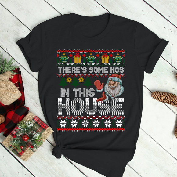 There'S Some Hos In This House Funny Christmas Santa Claus