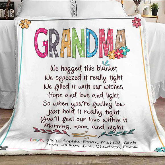 Grandma We Hugged This Lovely Blanket