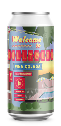 Welcome To Hollywood Pina Colada
