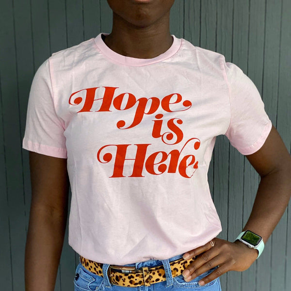 Hope is Here Relaxed Fit Women's Tee