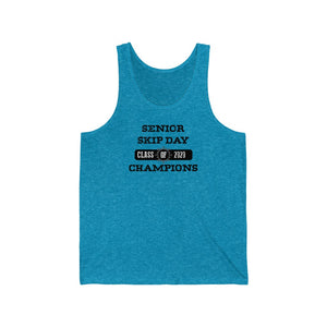 "Class of 2020 ""Senior Skip Day Champions"" Unisex Jersey Tank"
