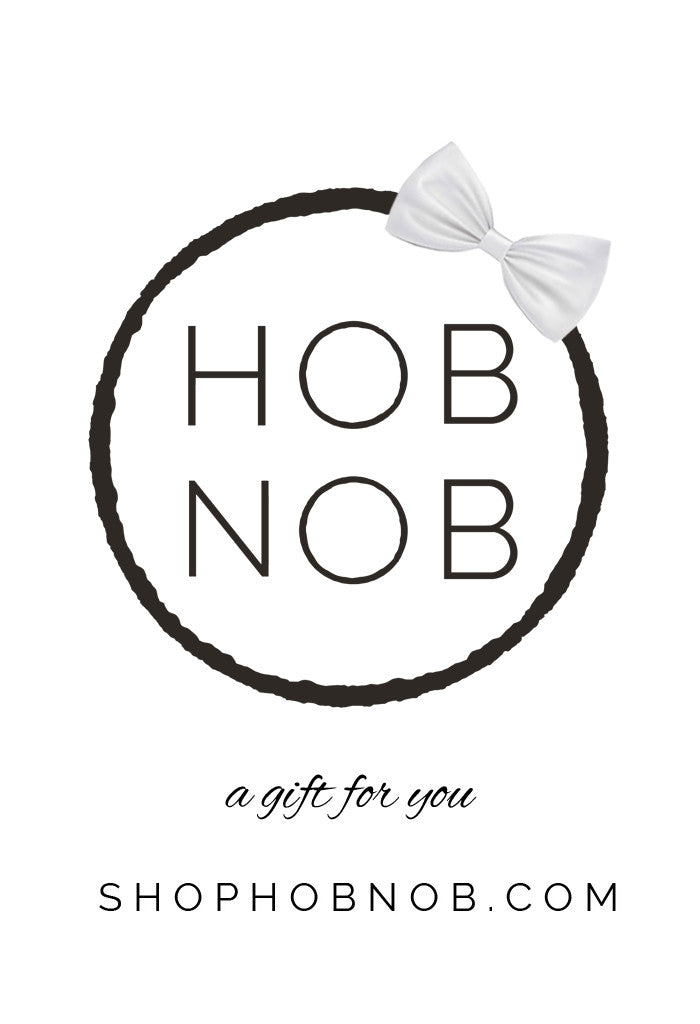 SHOPHOBNOB.COM | Gift Card