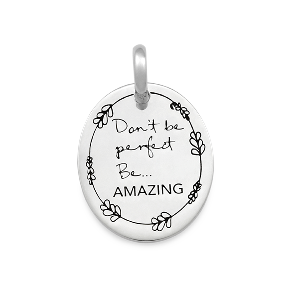 Candid 'Don't Be Perfect Be Amazing' Pendant