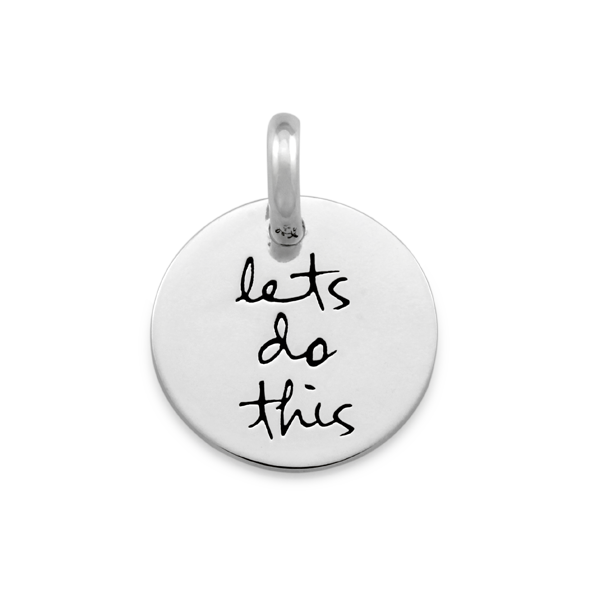 Candid 'Lets Do This' Pendant
