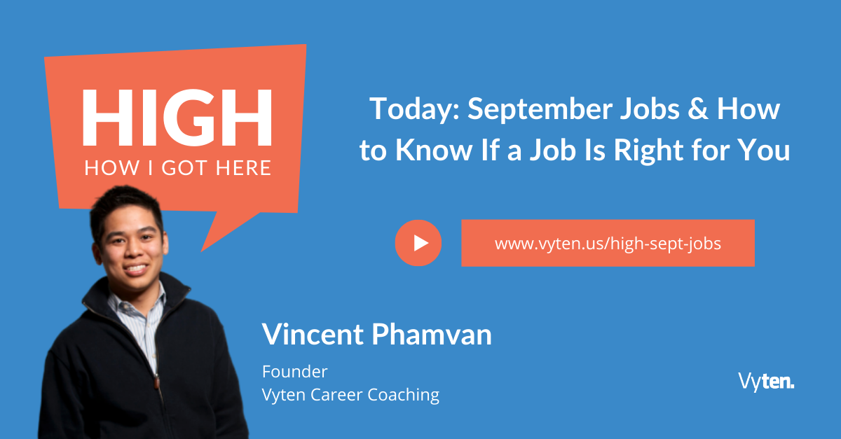 Today: September Jobs & How to Know If a Job Is Right for You