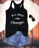 Will Sweat for Champagne