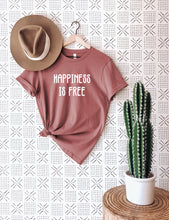 Load image into Gallery viewer, Happiness is Free T-Shirt