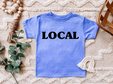 Load image into Gallery viewer, Local - Toddler Tee Shirt
