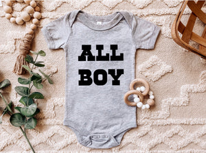 All Boy - Baby Onesie