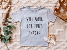 Load image into Gallery viewer, Will Work For Fruit Snacks - Toddler Tee Shirt