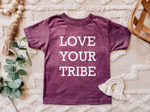 Load image into Gallery viewer, Love Your Tribe - Toddler Tee Shirt