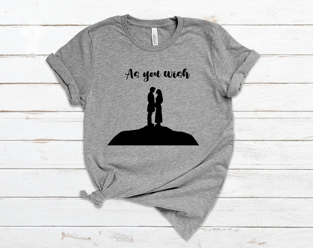 As You Wish - The Princess Bride T-Shirt
