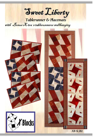 Sweet Liberty X-Blocks Pattern