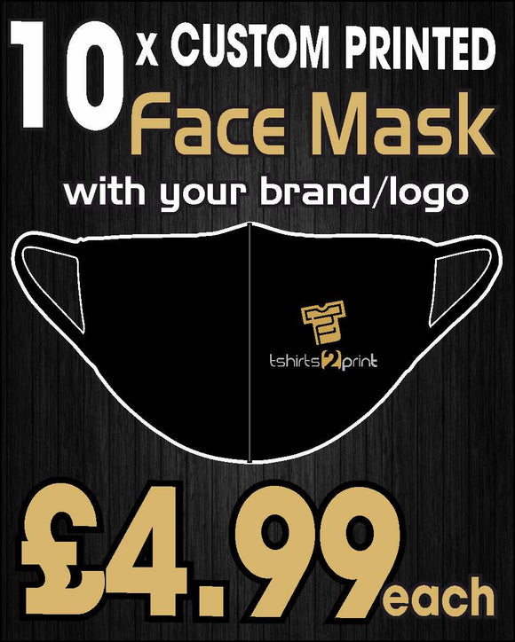 10 x Facemasks with CUSTOM PRINTED LOGO
