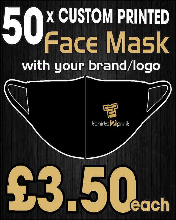 50 x Facemasks with CUSTOM PRINTED LOGO