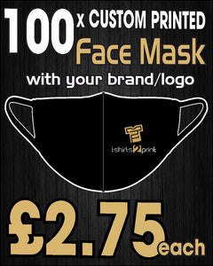 100 x Facemasks with CUSTOM PRINTED LOGO