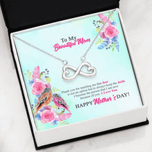 Load image into Gallery viewer, To My Beautiful Mom Infinity Mother's Day Necklace