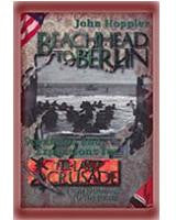 The Last Crusade: Beachhead to Berlin