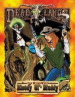 Deadlands: Bloody Ol' Muddy