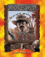 Deadlands: Ghost Busters