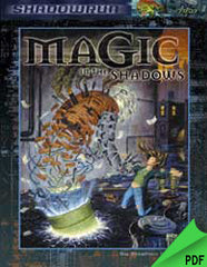 Shadowrun: Magic in the Shadows PDF