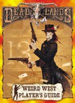 Deadlands: Weird West Players Guide