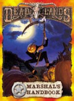 Deadlands Marshal's Handbook