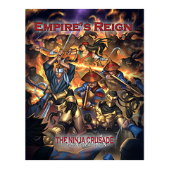 The Ninja Crusade - Empire's Reign